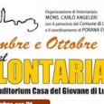 VOGHERA - Settembre e Ottobre a Lungavilla sono stati ribattezzati i mesi del volontariato. Per iniziativa del parroco Don Cesare De Paoli e dell'organizzazione Mons. Carlo Angeleri (con il patrocinio...