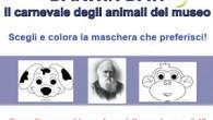 """VOGHERA – Il occasione del carnevale 2016 il Museo di scienze naturali di Voghera lancia il """"Darwin day"""", un carnevale degli animali in cui i bambini possono sceglire e colorare..."""