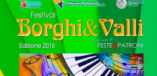 BORGHI&VALLI – Anche nel mese di Settembre la 23esima edizione del Festival Borghi&Valli propone tanti appuntamenti con serate musicali di vario genere. Si parte da Corvino S. Quirico e poi...