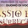 VOGHERA – Dopo il concerto per organo di questa sera, il Duomo di Voghera sarà di nuovo palcoscenico mercoledì prossimo. L'occasione sarà rappresentata dal concerto Passio et Resurrectio. Patrocinato dal...