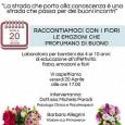 """VOGHERA – """"Raccontiamoci con i fiori: le emozioni che profumano di buono"""". E' questa l'iniziativa patrocinata dall'assessorato alla Famiglia, guidato da Simona Virgilio, che si svolgerà oggi alle 17 in..."""