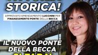 PAVIA LINAROLO– Ci sono i soldi!. Ci sono i soldi per fare il nuovo ponte della Becca. L'ha annunciato oggi pomeriggio Elena Lucchini, onorevole della Lega e segretario della Lega...