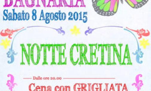 BAGNARIA 07/08/2015: Domani sera la Notte Cretina. Grigliata Birra e Musica