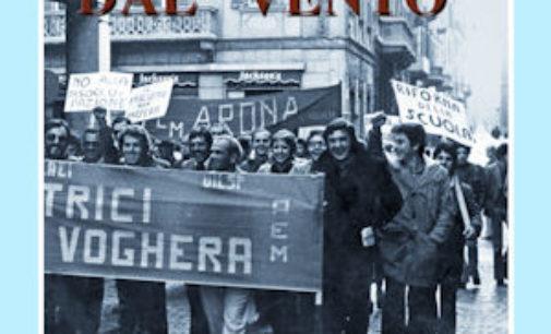 """VOGHERA 28/04/2016: Sfiorati dal """"vento"""". E' uscito il libro di Giorgio Silvani, sul """"Sessantotto"""" in Italia a Pavia… a  Voghera"""
