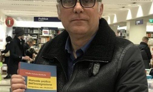 """VOGHERA 12/03/2019: Dall'esperto vogherese di diritto il """"Manuale sull'Immigrazione"""". Una guida utile a esperti e cittadini comuni"""