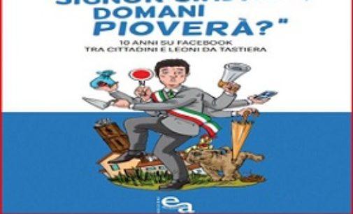 """VOGHERA 05/04/2019: Il Vogherse"""" presenta il libro """"Signor sindaco domani pioverà?"""". Lunedì alla sala Zonca"""