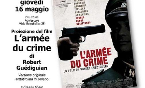 """VOGHERA 13/05/2019: Iniziativa di Anpi e FIVL. Il film """"L'armée du crime"""" giovedì ad Adolescere"""