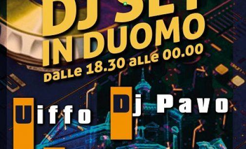 VOGHERA 06/07/2021: Dj Set in piazza Duomo. Sabato dall'ora dell'aperitivo fino a mezzanotte musica e animazione in piazza